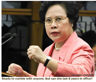 Ready to rumble with anyone. But can Miriam Defensor Santiago last 6 years in office?